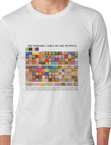 Periodic Table of the Muppets Long Sleeve T-Shirt