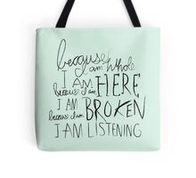 I am Listening (Poetry) Tote Bag