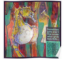 Keeping the little man barefoot and pregnant (Pot-bellied seahorse) Poster