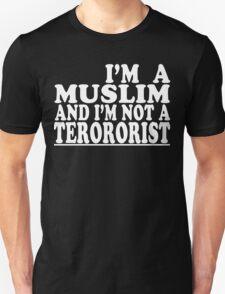 I'm a muslim and i'm not a terrorist Funny Geek Nerd T-Shirt