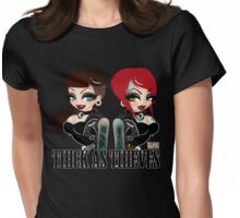Thick as Thieves  Womens Fitted T-Shirt