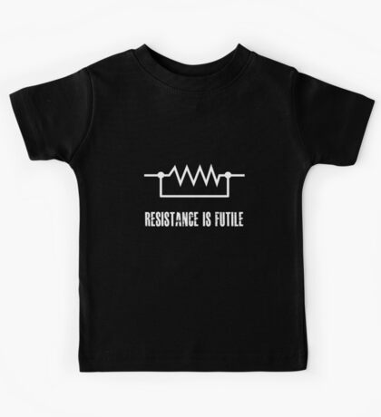 Resistance is futile - White foreground Kids Tee
