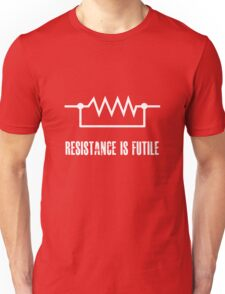 Resistance is futile - White foreground Unisex T-Shirt