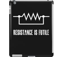 Resistance is futile - White foreground iPad Case/Skin