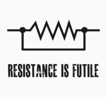 Resistance is futile - black foreground Kids Tee