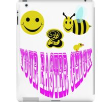 Happy 2 bee your easter chick iPad Case/Skin