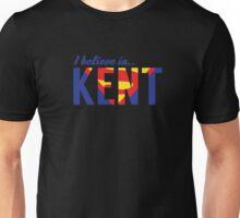I believe in KENT Unisex T-Shirt