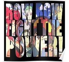 Row row fight the power ! Poster