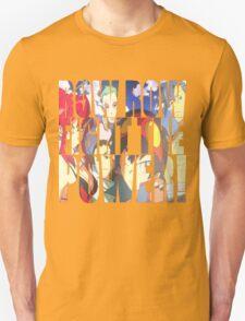 Row row fight the power ! T-Shirt
