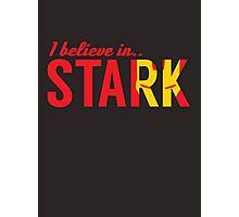 I believe in STARK Photographic Print