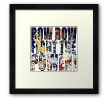 Row row fight the power ! 3 Framed Print