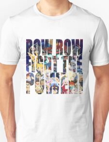 Row row fight the power ! 3 T-Shirt