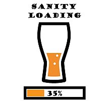 Sanity Loading - Beer Photographic Print