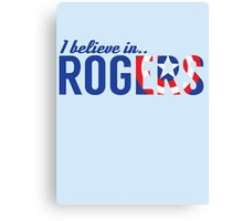 I believe in ROGERS Canvas Print