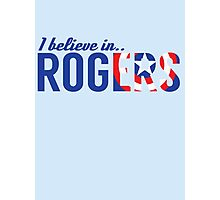 I believe in ROGERS Photographic Print