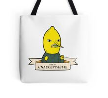 This is Unacceptable!!!! Tote Bag
