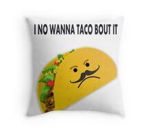 Taco Face Unhappy Pun Throw Pillow