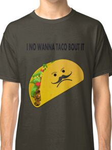 Taco Face Unhappy Pun Classic T-Shirt