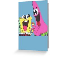 Sponge bob and Patrick happy as ever Greeting Card