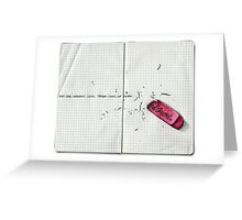 and she erased... Greeting Card