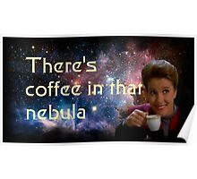 There is coffee in that nebula - Kathryn janeway Star Trek Voyager Poster