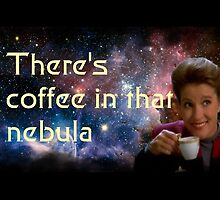 There is coffee in that nebula - Kathryn janeway Star Trek Voyager by isilygoodart