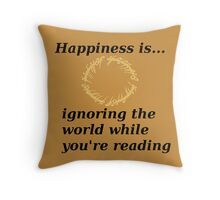 Happiness is... Lord Of The Rings Edition Throw Pillow