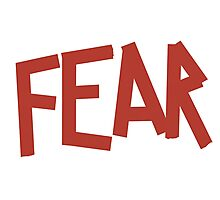 FEAR Photographic Print