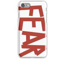 FEAR iPhone Case/Skin
