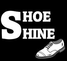 Shoe Shine!  by PollaDorada
