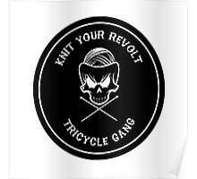 Knit Your Revolt Tricycle Gang Poster