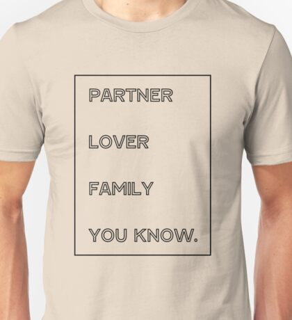 Gallavich Mickey Milkovich partner lover family you know. Unisex T-Shirt