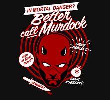 Better Call Murdock Unisex T-Shirt
