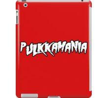 Pulkkamania! iPad Case/Skin