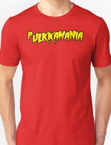 Pulkkamania! (yellow) T-Shirt