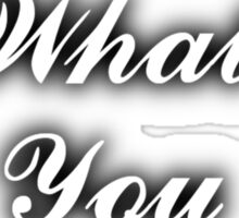 Live What You Love Sticker