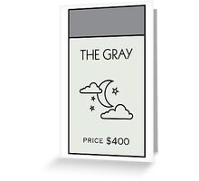The Gray - Property Card Greeting Card