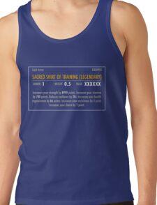 Sacred Shirt of Training (Legendary) Tank Top
