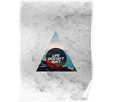 Life Doesn't Wait Poster