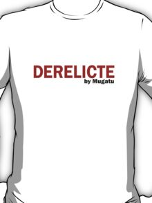 Derelicte Campaign by Mugatu Zoolander Clothing and Accessories T-Shirt