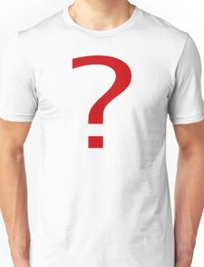 Red question mark Unisex T-Shirt