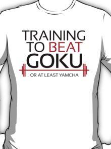 Training to beat Goku - Yamcha - Black Letters T-Shirt
