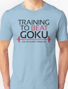 Training to beat Goku - Yamcha - Black Letters Unisex T-Shirt