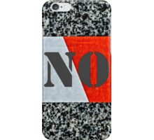 Red warning tape - Nope iPhone Case/Skin