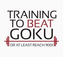 Training to beat Goku - 9001 T-Shirt