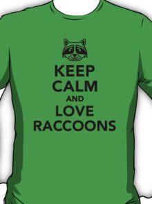 Keep calm and love raccoons T-Shirt