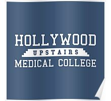 Hollywood Upstairs Medical College Poster