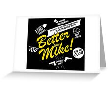 Better like Mike V02 Bumble version Greeting Card