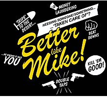 Better like Mike V02 Bumble version Photographic Print