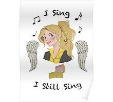 I Sing...I Still Sing Poster